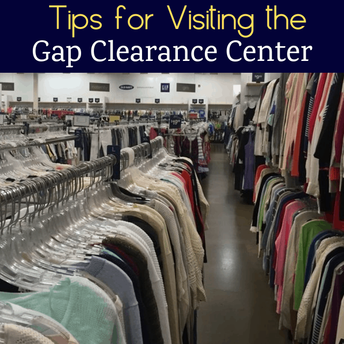 Tips for Visiting the Gap Clearance Center