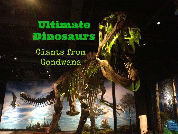 Ultimate Dinosaurs: Giants from Gondwana