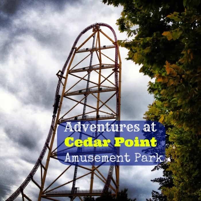 Adventures at Cedar Point Amusement Park