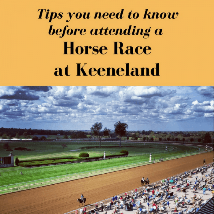 Tips you need to know before attending a Horse Race at Keeneland