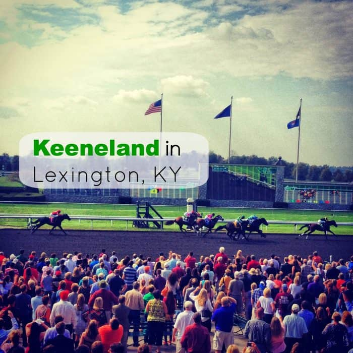 Attending a Horse Race at Keeneland in Lexington, KY