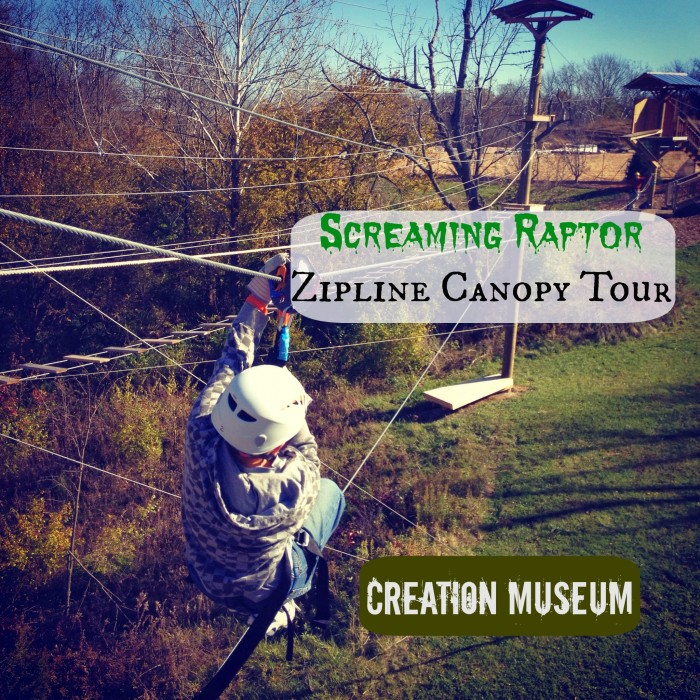 Screaming Raptor Zipline Canopy Tour at the Creation Museum