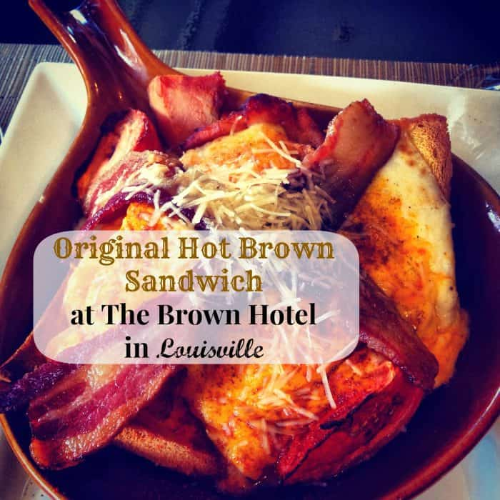 Original Hot Brown Sandwich at The Brown Hotel in Louisville