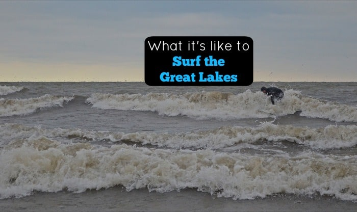 What it's like to Surf the Great Lakes