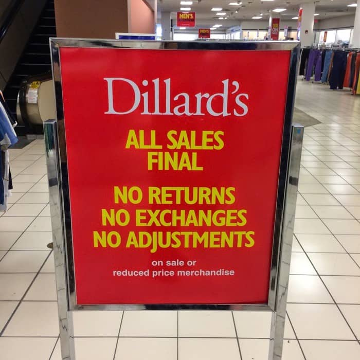 Shopping Tips for Dillard's: 1. Besides final sale items, which can't be returned, purchases are eligible for the day return period. If an item is marked down by 65% or more, it's final sale. 2. To receive more discounts on your wedding registry list, join the Dillard's rewards program before creating it. Bonus deals will apply to your items. 3.