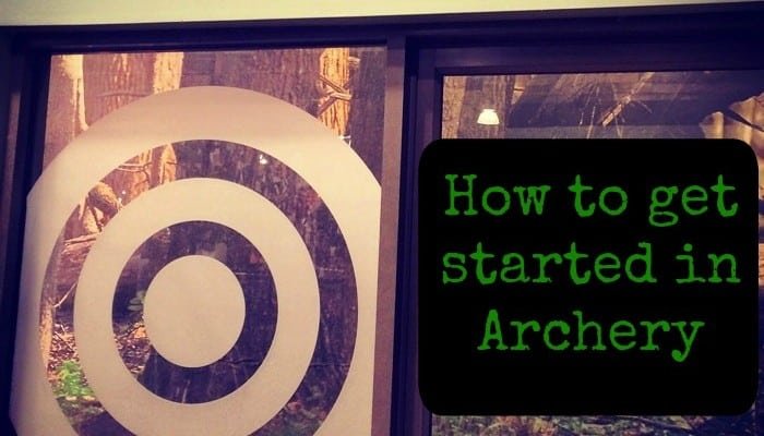 How to get started in Archery