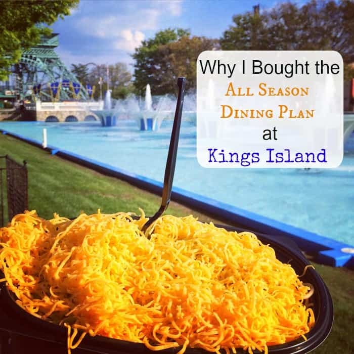 Why I Bought The All Season Dining Plan at Kings Island