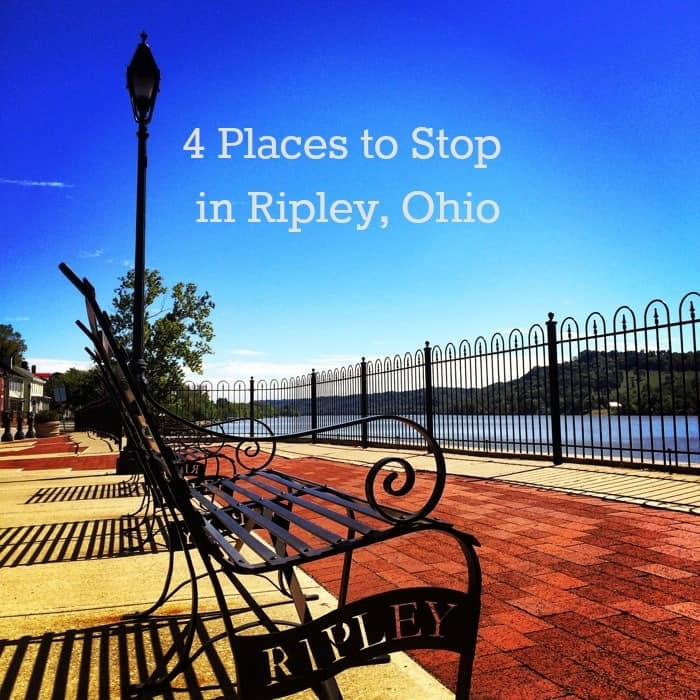 4 Places to Stop in Ripley,Ohio