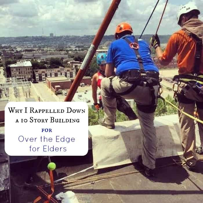 Why I Rappelled Down a 10 Story Building for Over the Edge for Elders