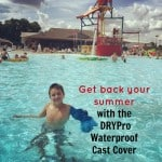 Get back your summer with the DRYPro Waterproof Cast Cover