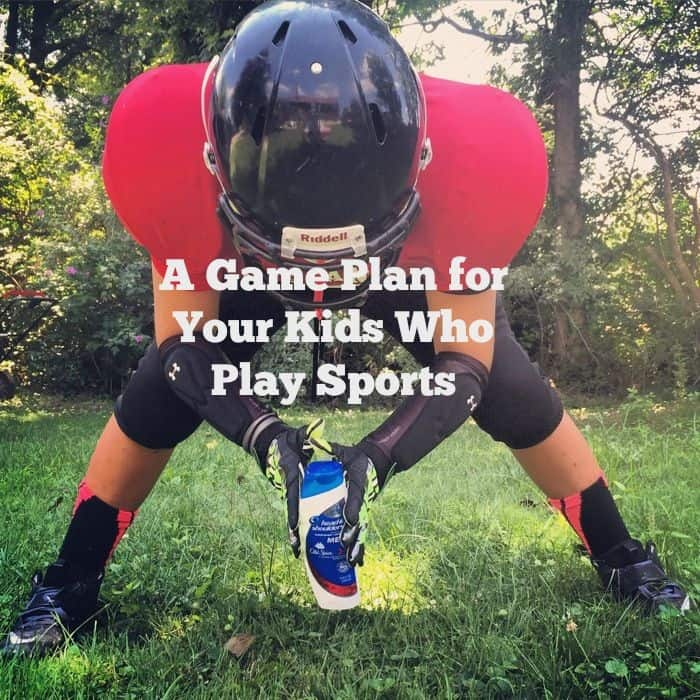 A Game Plan For Your Kids Who Play Sports