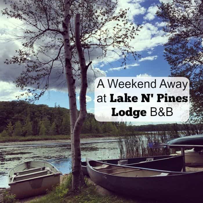 A Weekend Away at Lake N' Pines Lodge B&B