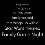 Star Wars Themed Family Game Night