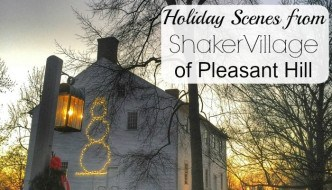Holiday Scenes from Shaker Village of Pleasant Hill