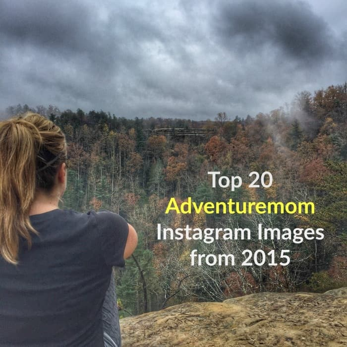 Top 20 Adventuremom Instagram Images from 2015