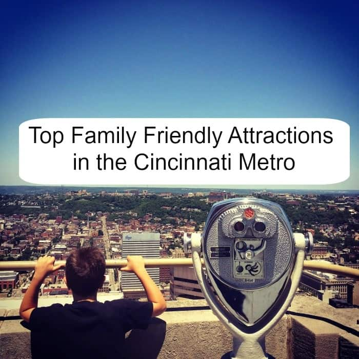 Top Family Friendly Attractions in the Cincinnati Metro
