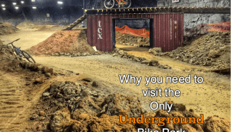 Why You Need to Visit the Only Underground Bike Park in the World