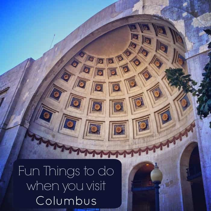 Fun Things to do when you visit Columbus