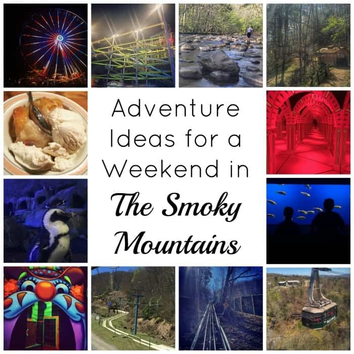 Adventure Ideas for a Weekend in the Smoky Mountains - Adventure Mom