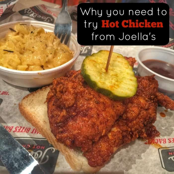 Why you need to try Hot Chicken from Joella's