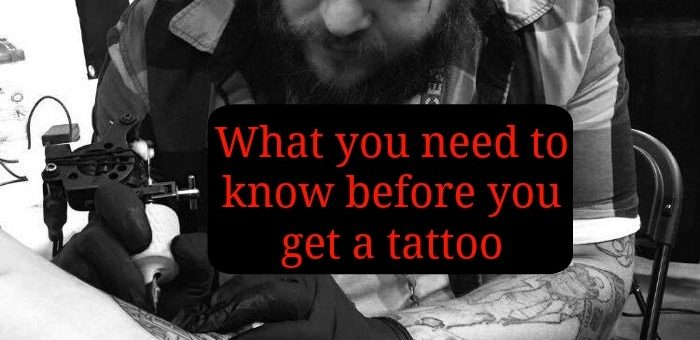 What you need to know before you get a tattoo