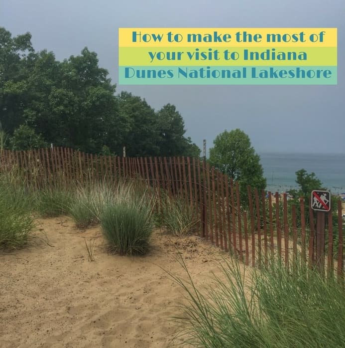 How to make the most of your visit to Indiana Dunes National Lakeshore
