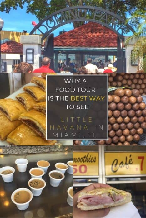 Why a food tour is the best way to see Little Havana in Miami
