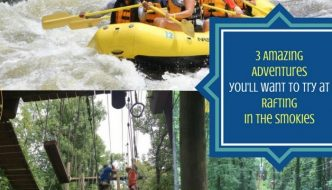 3 Amazing Adventures You'll Want to Try at Rafting in the Smokies