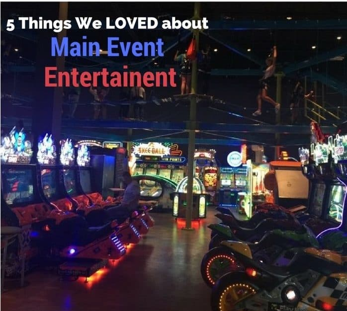 5-things-we-loved-about-main-event-entertainment