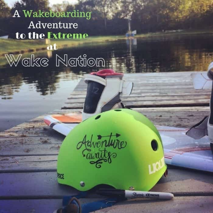 Wakeboarding Adventure to the Extreme at Wake Nation