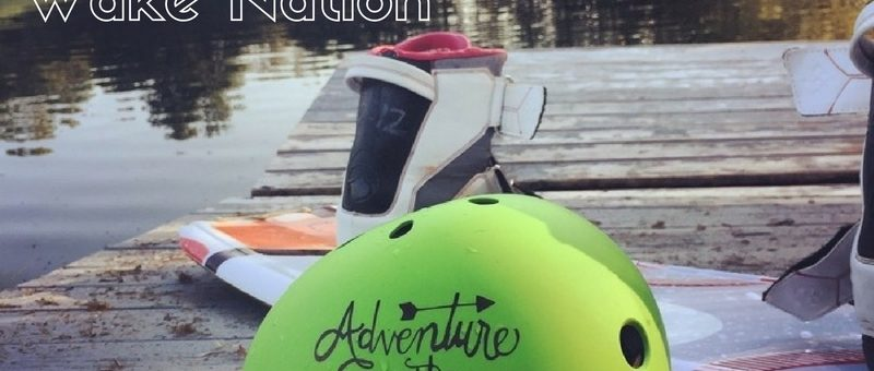A Wakeboarding Adventure to the Extreme at Wake Nation