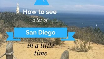 How to See A Lot of San Diego in a little time