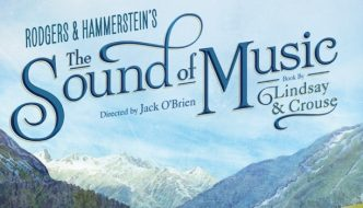 Relive Your Childhood at The Sound of Music