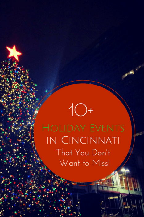 10 Cincinnati Holiday Events That You Don T Want To Miss