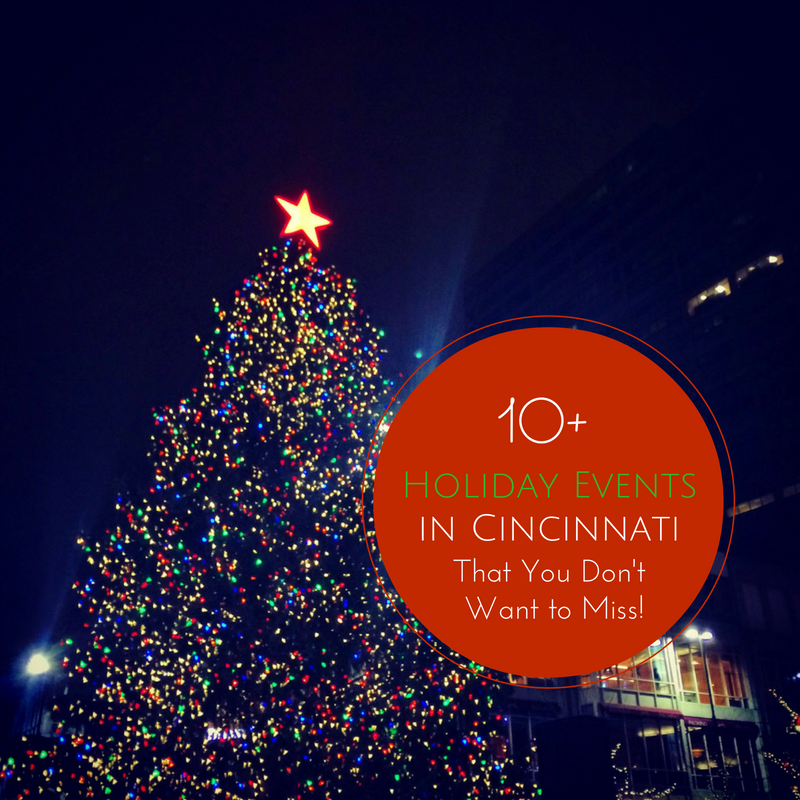 10holiday events in cincinnati that you dont want