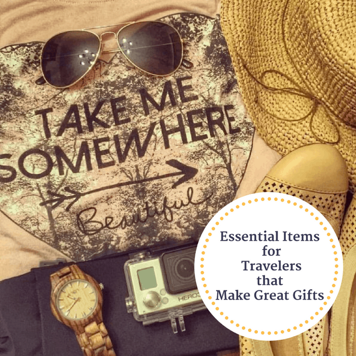 Essential Items for Travelers that Make Great Gifts