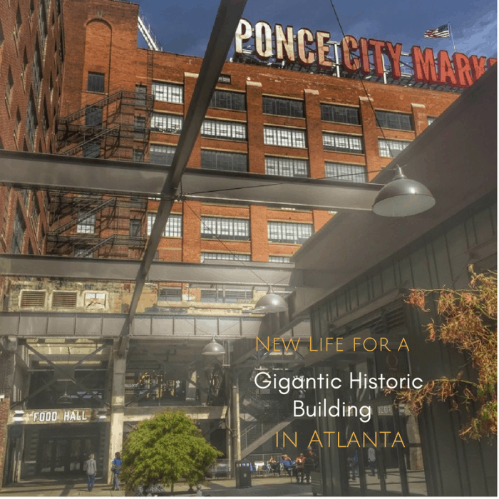 Ponce City Market Gives New Life for a Gigantic Historic Building in Atlanta