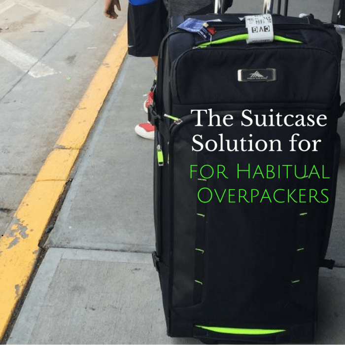 The Suitcase Solution for Habitual Overpackers