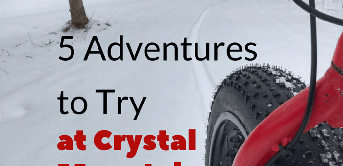 5 Adventures to Try at Crystal Mountain