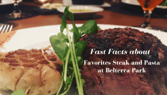 Fast Facts about Favorites Steak and Pasta at Belterra Park