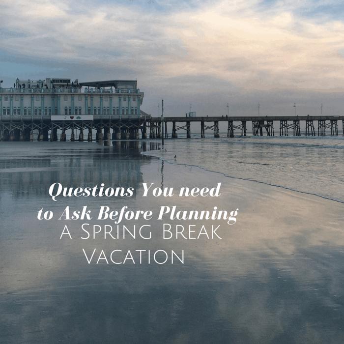 Spring Break Planning