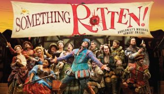 Something Rotten! on Broadway Delivers Non- Stop Laughs