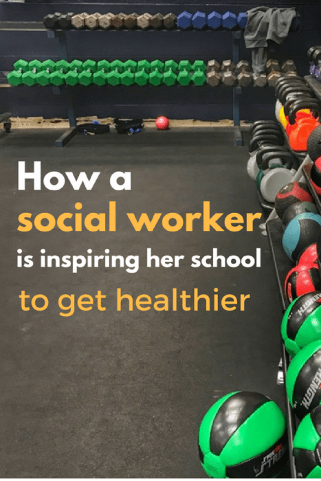 How a Social Worker is Inspiring Her School to Get Healthier
