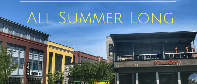 Fun Things to Do at Liberty Center All Summer Long