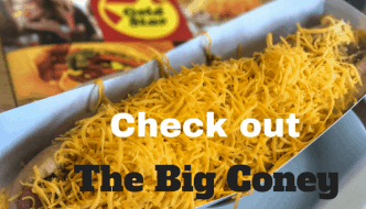 Check Out The Big Coney at Gold Star Chili