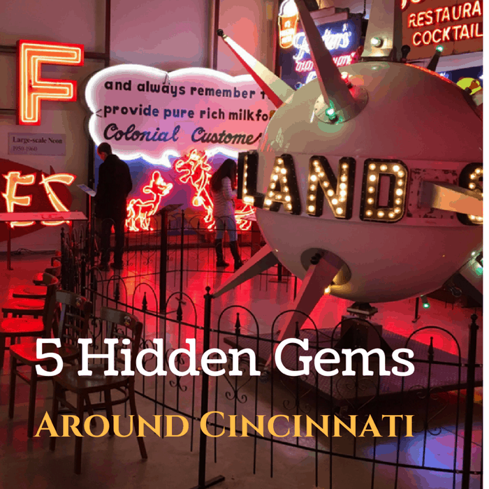5 Hidden Gems Around Cincinnati