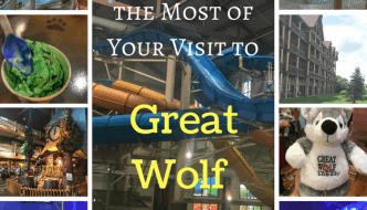 How to Get the Most Out of Your Visit to Great Wolf Lodge