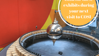 Look for these exhibits during your next visit to COSI