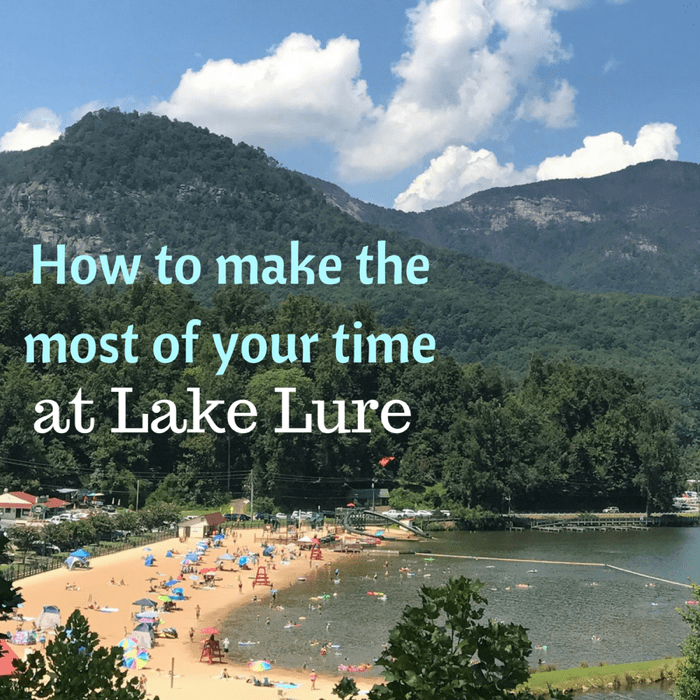 How to make the most of your time at Lake Lure