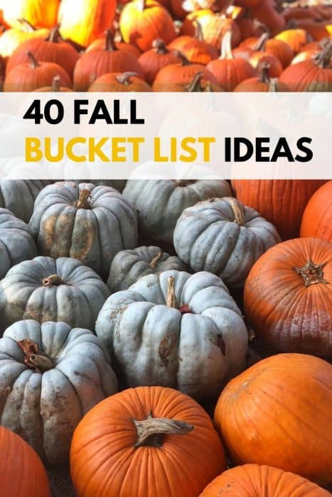 40 Fall Bucket List Ideas